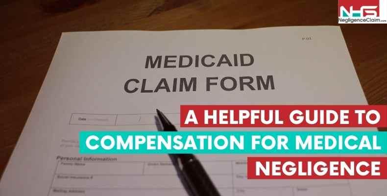 Compensation For Medical Negligence