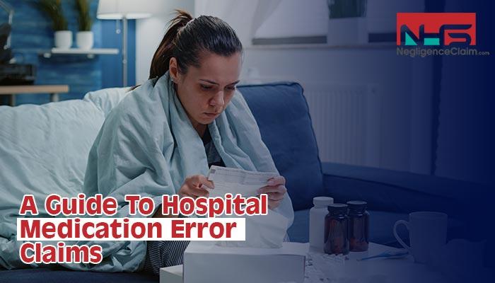 Hospital Medication Error Claims