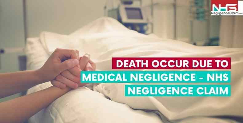 Death Caused By Medical Negligence