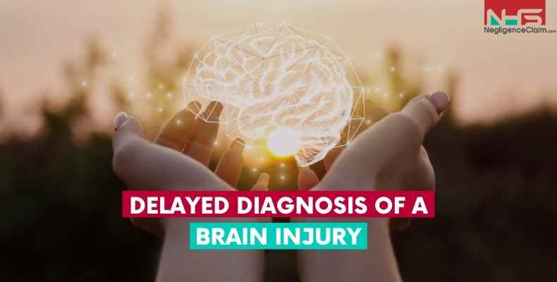 Delayed Diagnosis Of a Brain Injury