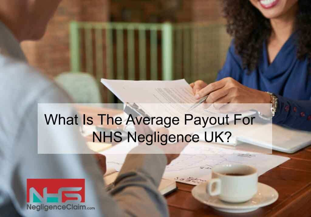Payout For NHS Negligence UK